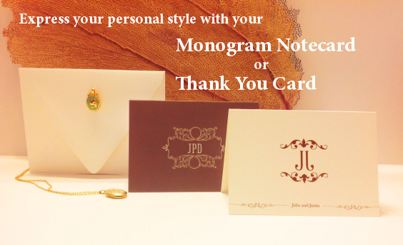 Express your personal style with your Monogram Notecard or Thank You Card